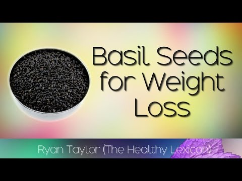 Basil Seeds: for Weight Loss