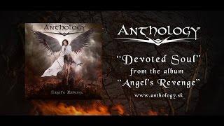 Anthology – Devoted Soul [OFFICIAL LYRIC VIDEO]
