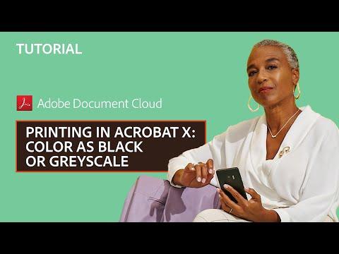 Printing in Acrobat X: Color as Black or Greyscale