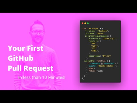 Your First GitHub Pull Request (in 10 Mins)