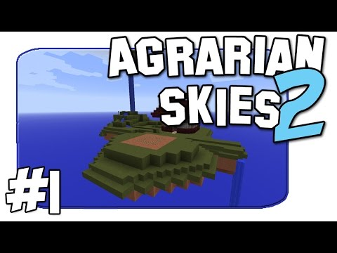 Agrarian Skies 2 - Back Again! - Episode 1