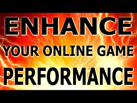 Enhance your online game performance