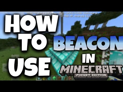 How To Use The Beacon In Minecraft PE