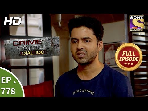 Crime Patrol Dial 100 - Ep 778 - Full Episode - 16th May