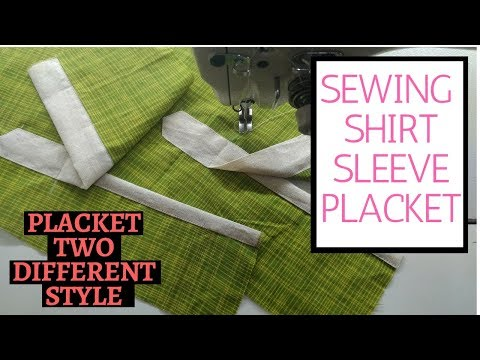 sewing a shirt sleeve placket two different styles