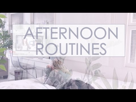 8 Ideas for your Afternoon Routine | #PRODUCTIVITY