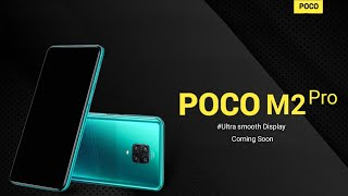 Poco M2 Pro | Everything you need to Know | What About poco F2 ?