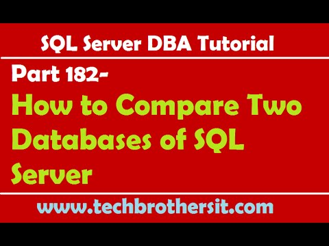 SQL Server DBA Tutorial 182-How to Compare Two Databases of SQL Server
