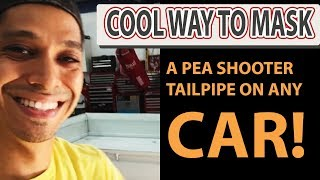 Cool way to mask a pea shooter tailpipe on any car!