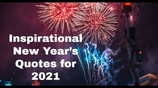 Inspirational New Year's Quotes for 2021 | Motivational Quotes