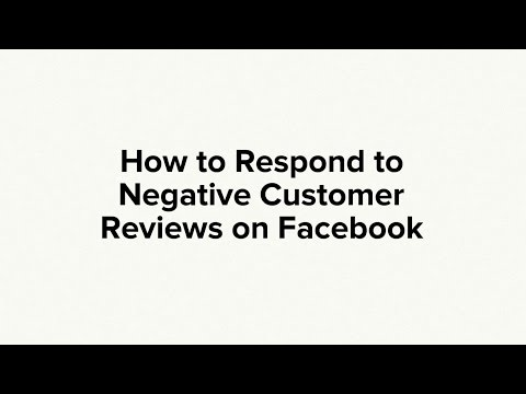 How to Respond to Negative Reviews on Facebook to Win Back Angry Customers to Your Business