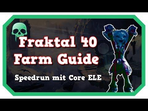 Fraktal 40 Speedrun Farm Guide mit Core Elementarmagier   Guild Wars 2 / GW2