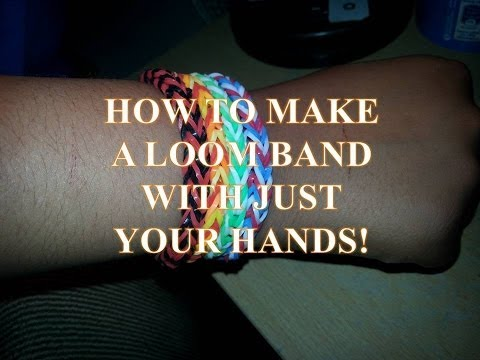 How to make a loom bracelet with your hands