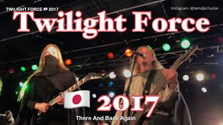 Twilight Force - There And Back Again -  🇯🇵  2017 Day#1-09 Live 4k
