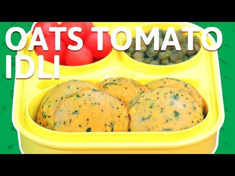 Instant Oats Idli - How To Make Oats Idli With Tomato - Breakfast Recipe for Kids Tiffin Box