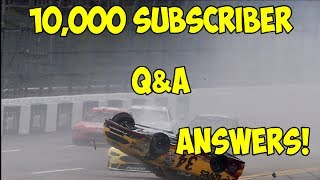 10,000 Subscriber Q&A Answers!