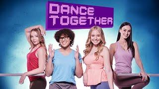 Dance Together | Full Movie | Kira Murphy | Rae Rezwell | Logan Fabbro | Emilia McCarthy