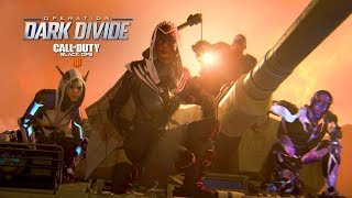 Official Call of Duty®: Black Ops 4 — Operation Dark Divide Trailer