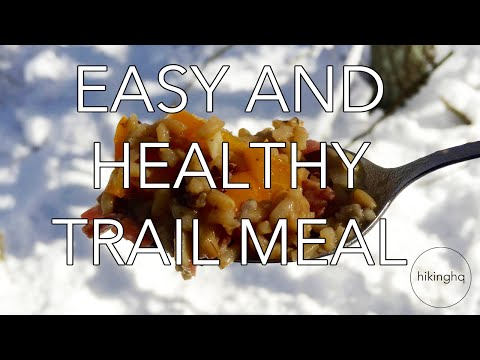 EASY HIKING MEALS - PART 2