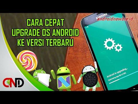 Cara mudah upgrade Android ke versi terbaru tanpa menggunakan PC