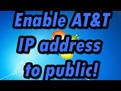How to enable AT&T Modem IP address to the public (Open NAT)
