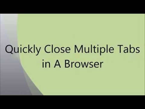 How To Close All the Tabs At One Click In all Browsers