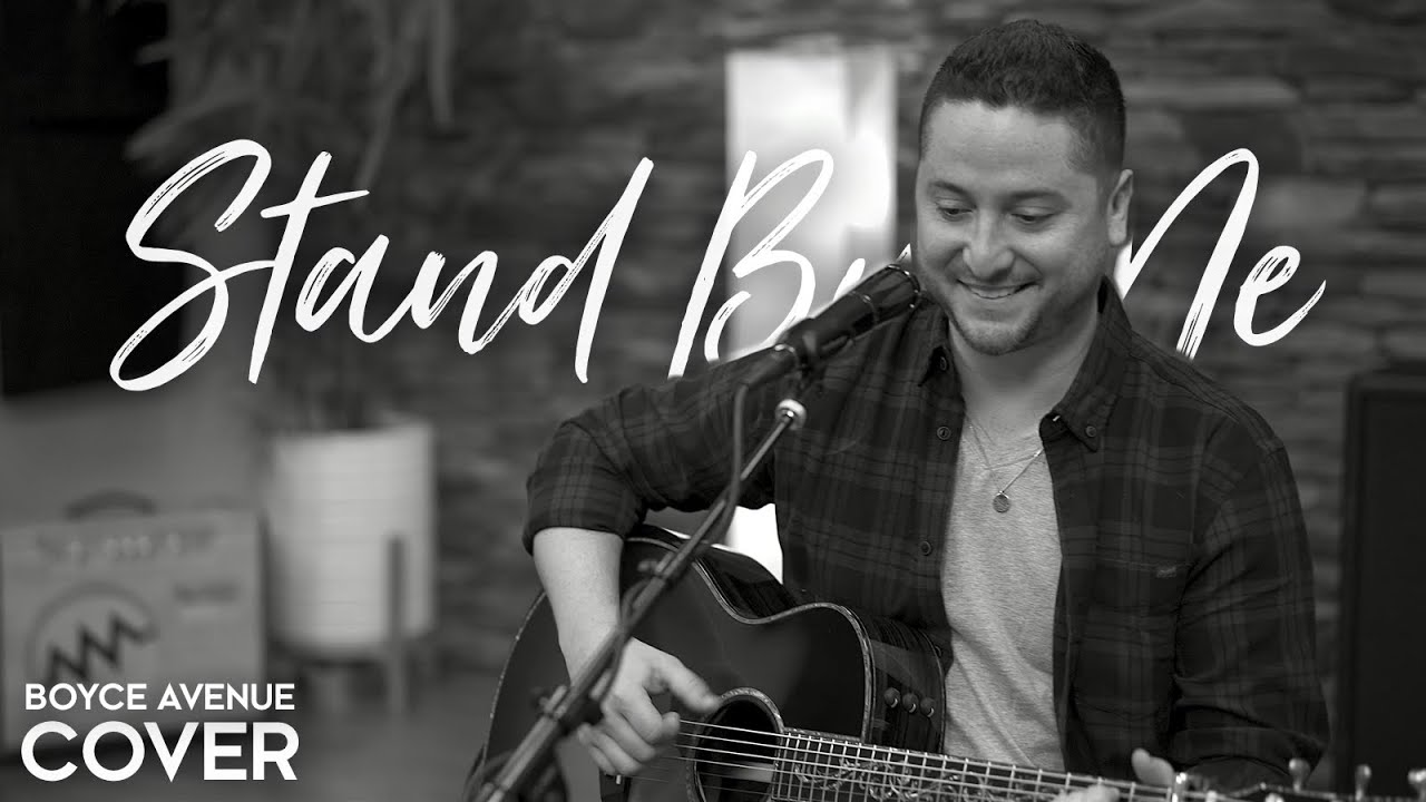 Stand By Me - Ben E. King (Boyce Avenue acoustic cover) on Spotify & Apple