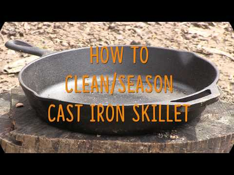 How to Clean/Season Cast Iron Skillet/Pan