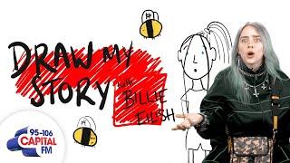 Billie Eilish Tells Us A Horrifying Childhood Memory | Draw My Story | Capital