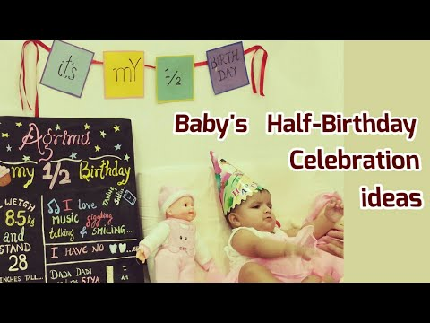 6 Month Birthday Celebration Ides  Baby's Half Birthday Celebration