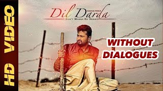 Dil Darda | Without Dialogues | Full Song | Roshan Prince