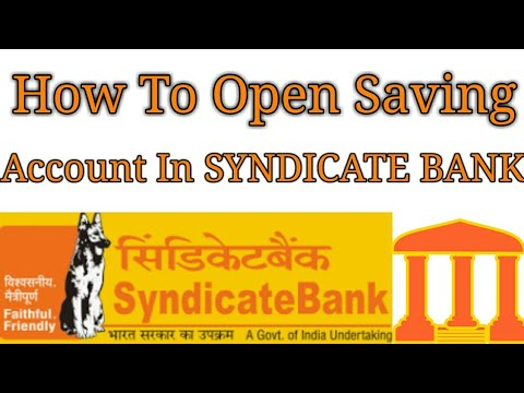 How to Open Saving Account in SYNDICATE BANK