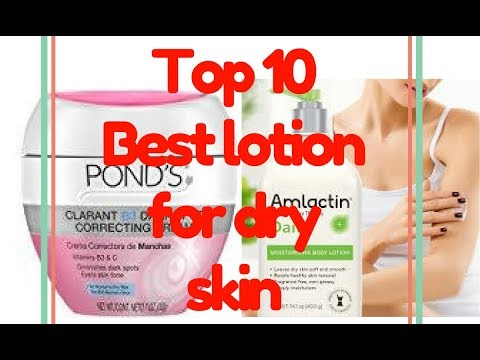 Top 10 Best lotion for dry skin 2018