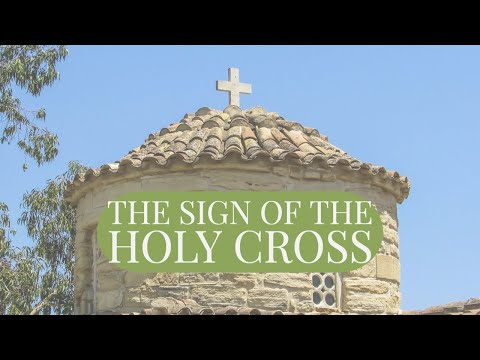 The Sign of the Holy Cross