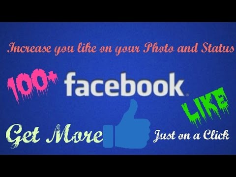 How to Increase/Get More Like on  Photo and Status in Facebook...