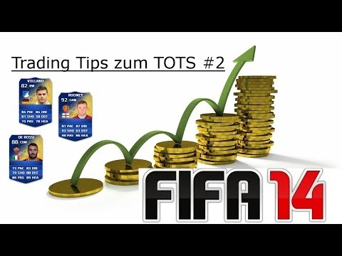 Fifa 14 Ultimate Team - Trading Tips #2[Trading During the TOTS] -Deutsch