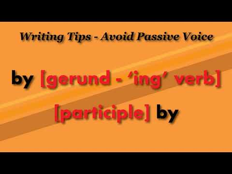 100. Writing Tips - Avoid Passive Voice