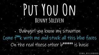 Benny Soliven - Put You On (Realtime Lyrics)