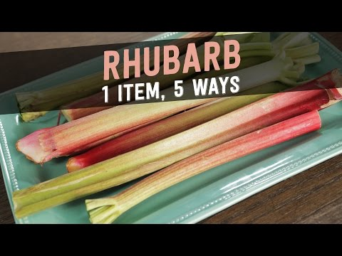 Rhubarb: 1 Item, 5 Ways