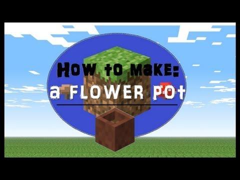Minecraft - How to make a Flower pot
