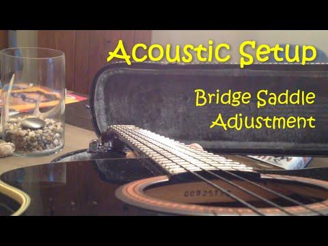 Acoustic Setup - Bridge Saddle Adjustment