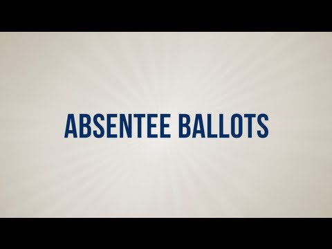 General Elections 2012 - Absentee Ballots