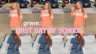 GRWM: First Day of School *senior year*