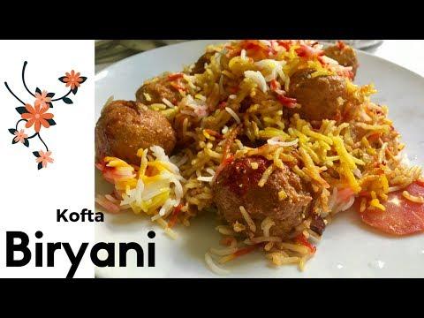 Kofta Biryani Chicken Kofta Biryani   how to make Kofta Biryani 