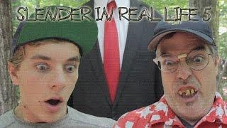 Slender in Real Life 5