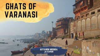 Ghats of Varanasi-Documentary 2017