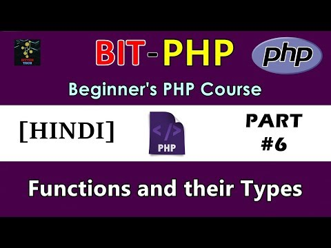 [HINDI] BIT-PHP Beginner's PHP Course | Part #6 | PHP Functions