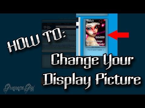HOW TO: Change Your Display Picture (HTML)