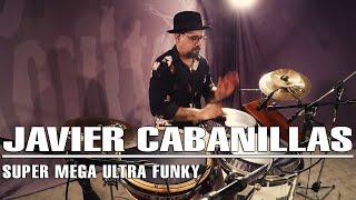 Javier Cabanillas - Super Mega Ultra Funky