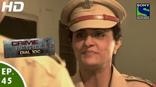 Crime Patrol Dial 100 - क्राइम पेट्रोल - Mardaani - Episode 45 - 15th December, 2015